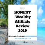 Honest Wealthy Affiliate Review 2019