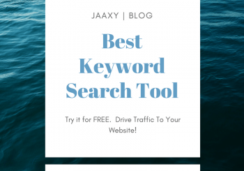 Get The Best Free Keyword Search Tool | JAAXY Review