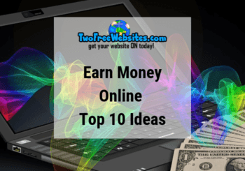 Earn Money Online | Top 10 Ideas