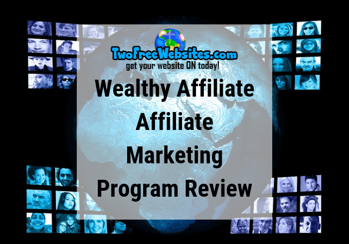 Wealthy Affiliate Affiliate Marketing Program