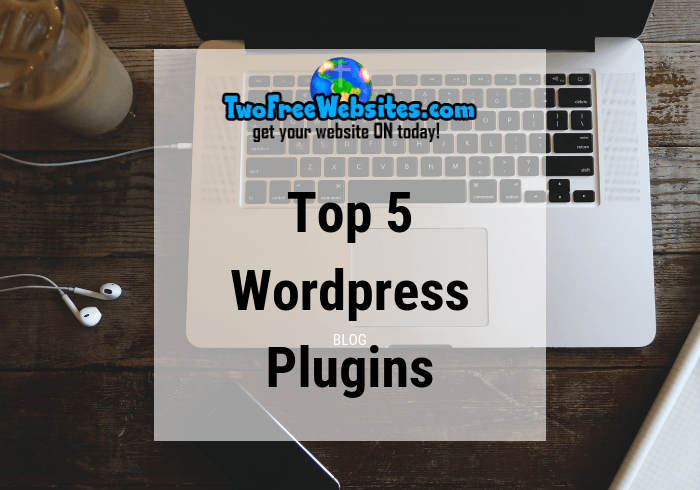 Top 5 WordPress Plugins Top 5