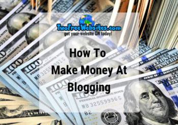 Make Money At Blogging
