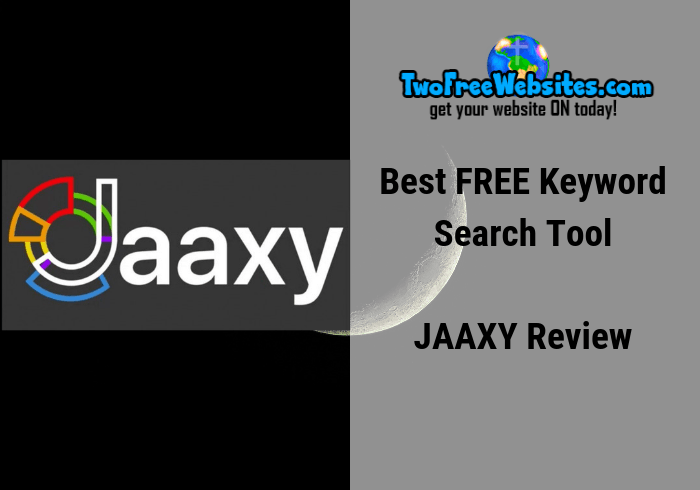 Get The Best Free Keyword Search Tool JAAXY Review 2019