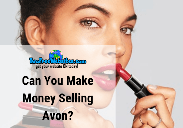 Can you make money selling Avon