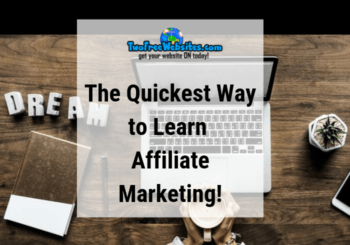 Quickest Way to Learn Affiliate Marketing