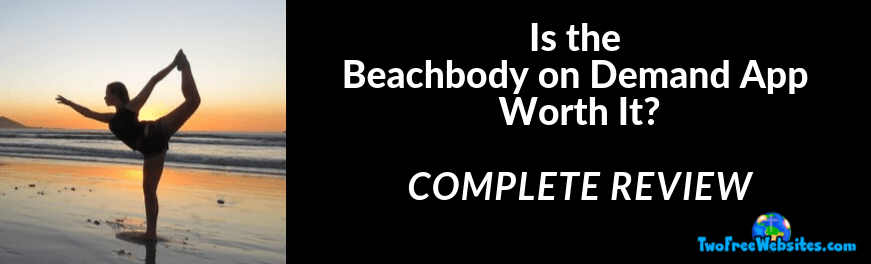 Is the Beachbody on Demand App Worth it?