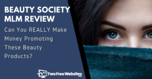 Beauty Society MLM Review Banner